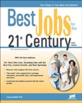 Best Jobs in the 21st Century, 6th Ed.