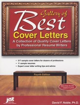 Gallery of Best Cover Letters: A Collection of Quality Cover Letters by Professional Resume Writers, 4th Ed.