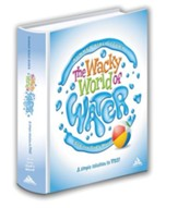 VBS: The Wacky World of Water; Dive into God's Word! Curriculum