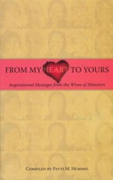 From My Heart to Yours: Inspirational Messages from the Wives of Ministers