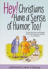 Hey! Christians Have a Sense of Humor, Too!