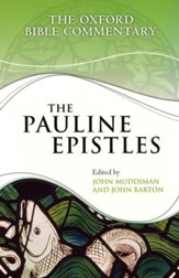 The Pauline Epistles: The Oxford Bible Commentary [OBC]