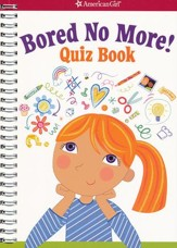 Bored No More! Quiz Book