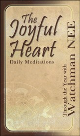 The Joyful Heart: Daily Meditations