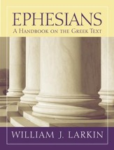 Ephesians: Baylor Handbook on the Greek New Testament [BHGNT]