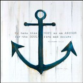 We Have This Hope As An Anchor Wall Art
