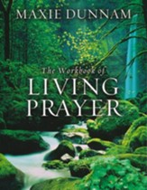 The Workbook of Living Prayer: 20th Anniversary  Edition