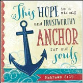 Anchor For Our Souls Wall Art