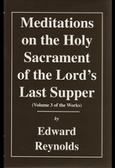 Meditations on the Holy Sacrament of the Lord's Last Supper