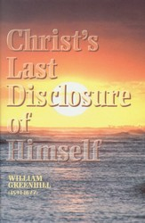 Christ's Last Disclosure of Himself