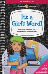 It's a Girl's Word!: Move to the Head of the Class with Vocabulary to Help You Pass!