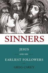 Sinners: Jesus and His Earliest Followers