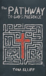 The Pathway to God's Presence