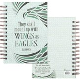 Wings As Eagles, Spiral Bound Journal, Isaiah 40:31
