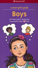 Smart Girl's Guide: Boys, revised