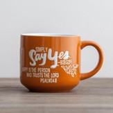 Simply Say Yes Mug