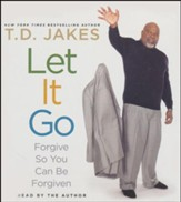 Let It Go: Forgive So You Can Be Forgiven, Audiobook