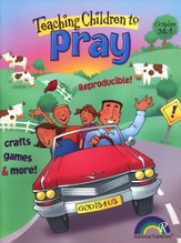 Teaching Children To Pray, Grades 3 & 4