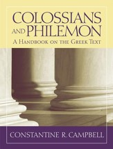 Colossians and Philemon: A Handbook on the Greek Text