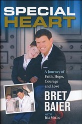 Special Heart: One Family's Journey Of Faith, Hope, Courage & Love