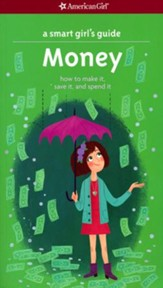 A Smart Girl's Guide: Money, revised