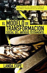 El Modelo de Transformacion Social del Antiguo Testamento, The Model of Social Transformation of the Old Testament