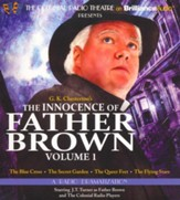 The Innocence of Father Brown, Volume 1: A Radio Dramatization - unabridged audiobook on CD