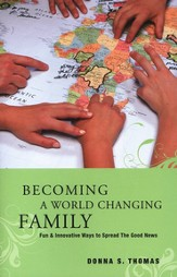 Becoming a World Changing Family