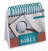 Know Your Bible Perpetual Calendar: 365 Days of Explanation and Inspiration from the Two-Million-Copy Bestseller