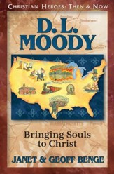 D. L. Moody: Bringing Souls to Christ