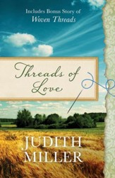 Threads of Love - includes bonus story of Woven Threads