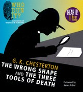 Wrong Shape and The Three Tools of Death - unabridged audiobook on CD