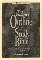 The Teacher's Outline and Study Bible KJV: Student Journal, Philippians