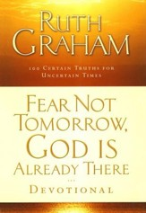 Fear Not Tomorrow, God Is Already There, Devotional - Slightly Imperfect