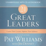 21 Great Leaders Audio: Learn Their Lessons, Improve Your Influence - unabridged audiobook on MP3-CD