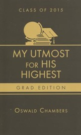 My Utmost for His Highest, 2015 Graduation Edition