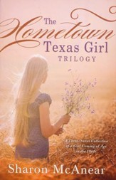 The Hometown Texas Girl Trilogy A Three-Novel Collection of a Girl Coming of Age in the 1960s