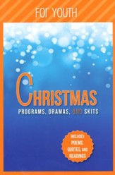 Christmas Programs, Dramas and Skits for Youth