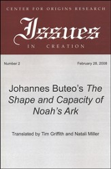 Johannes Buteo's The Shape and Capacity of Noah's Ark: A Translation of Johannes Bureo's 1554 Edition
