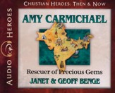Amy Carmichael: Rescuer of Precious Gems Audiobook on CD