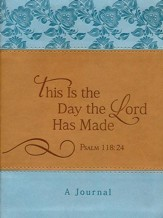 Journal, This is the Day the Lord has Made