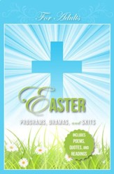 Easter Programs, Dramas and Skits: Adult