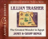 Christian Heroes Then and Now: Lillian Trasher Audiobook on CD