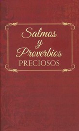 Salmos y Proverbios Preciosos  (Treasured Psalms and Proverbs)