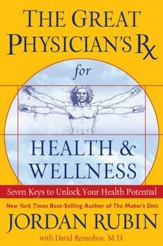 The Great Physician's Rx for Health and Wellness - eBook