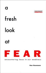 A Fresh Look at Fear