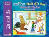 Little Feet Walk His Way (ages 2 & 3) Character Stories