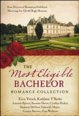 The Most Eligible Bachelor Romance Collection: Nine Historical Novellas