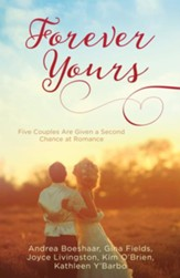 Forever Yours Five Couples Are Given a Second Chance at Romance