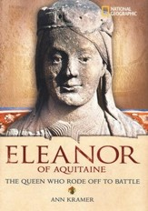 World History Biographies: Eleanor of Aquitaine-The Queen Who Rode Off to Battle